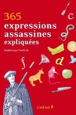 365 EXPRESSIONS ASSASSINES EXPLIQUEES